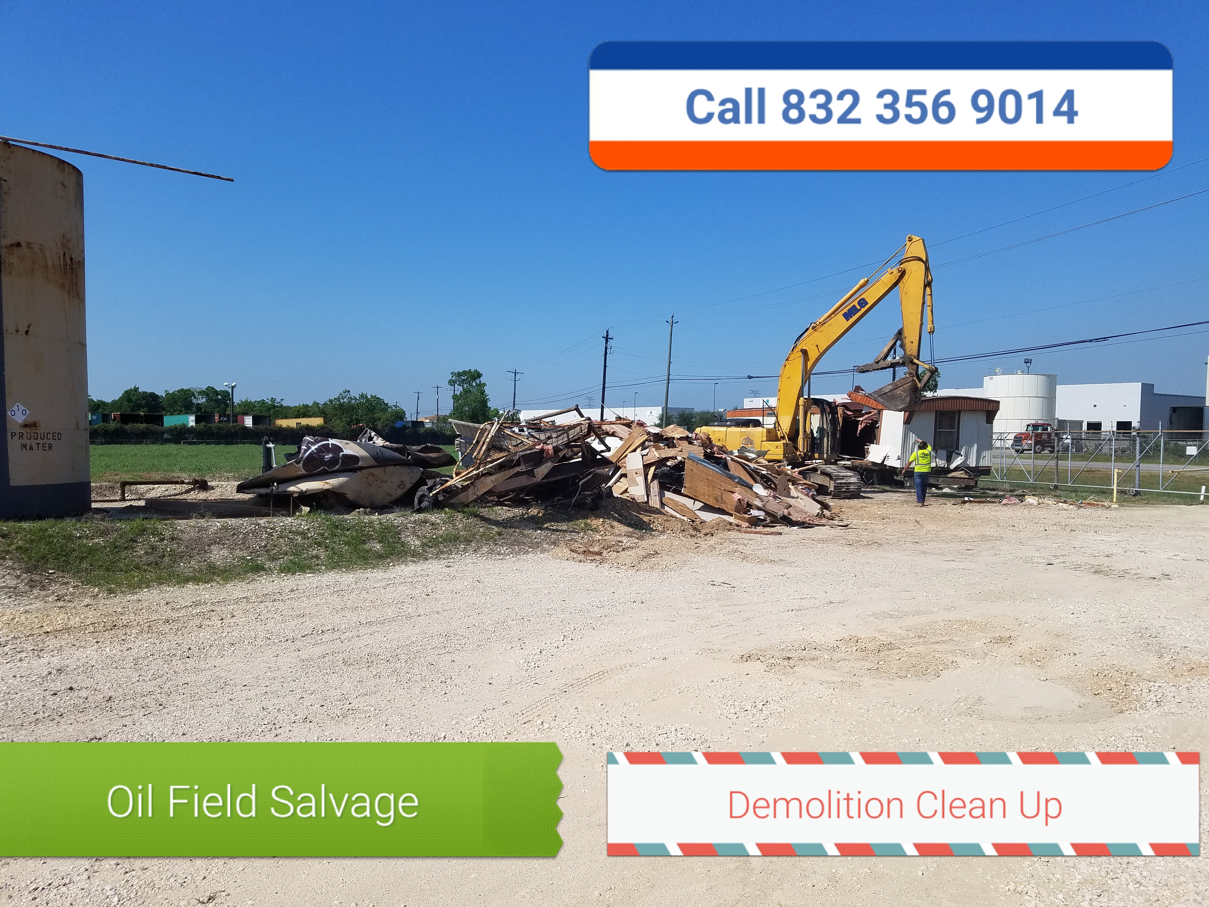 Oil Field Demolition - Houston TX - Gulf Coast. la Porte.