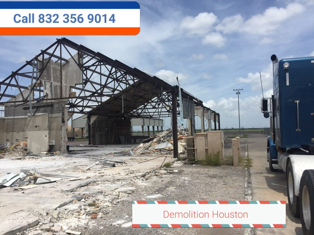 Demolition Houston Texas 832 356 9014 Free quote!